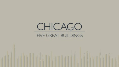 Chicago-Five-Great-Buildings